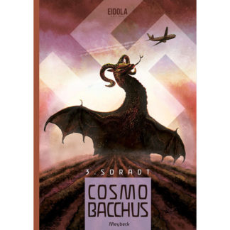 CosmoBacchus tome 3 Soradt Meybeck Eidola éditions